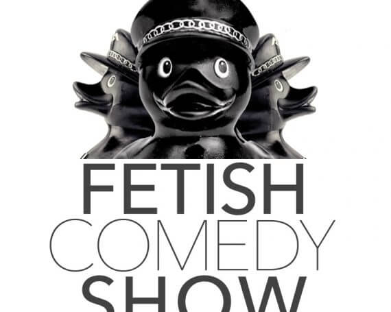 FETISH COMEDY SHOW